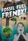 Fossil Fuel Frenzy! - Book