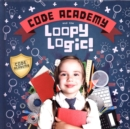 Code Academy and the Loopy Logic! - Book