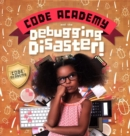 Code Academy and the Debugging Disaster! - Book