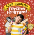 Code Academy and the Perfect Program! - Book