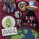 Same but Different : A Book About Diversity - Book
