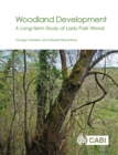 Woodland Development : A Long-term Study of Lady Park Wood - Book