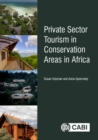 Private Sector Tourism in Conservation Areas in Africa - eBook