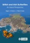 British and Irish Butterflies : An Island Perspective - Book