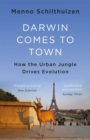 Darwin Comes to Town - eBook