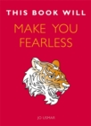 This Book Will Make You Fearless - Book