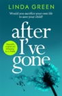 After I've Gone : A gripping and emotional read from the bestselling author - eBook