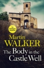 The Body in the Castle Well : The Dordogne Mysteries 12 - Book