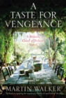 A Taste for Vengeance : Bruno, Chief of Police 11 - Book