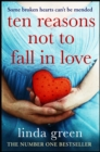 Ten Reasons Not to Fall In Love - Book
