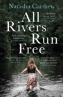 All Rivers Run Free - eBook
