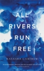All Rivers Run Free - Book