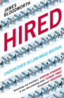 Hired : Six Months Undercover in Low-Wage Britain - eBook