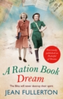 A Ration Book Dream : Winner of the Romance Reader Award (historical) - eBook