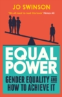 Equal Power : And How You Can Make It Happen - eBook