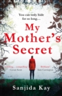 My Mother's Secret : A brilliantly twisty, tense and chilling novel of deception... - eBook