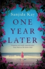 One Year Later : A devastating domestic thriller about one awful secret that can make or break a family - eBook