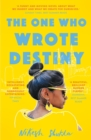 The One Who Wrote Destiny - eBook