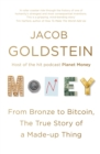 Money : The True Story of a Made-Up Thing - eBook