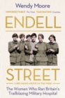 Endell Street : The Women Who Ran Britain's Trailblazing Military Hospital - eBook