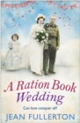 A Ration Book Wedding - Book