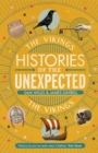Histories of the Unexpected: The Vikings - Book