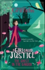 A Girl Called Justice: The Ghost in the Garden : Book 3 - Book