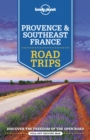 Lonely Planet Provence & Southeast France Road Trips - Book