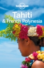 Lonely Planet Tahiti & French Polynesia - eBook