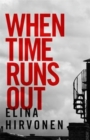 When Time Runs Out : Can a mother's love save her son before it's too late? - Book