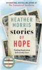 Stories of Hope : From the bestselling author of The Tattooist of Auschwitz - Book