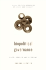 Biopolitical Governance : Race, Gender and Economy - Book
