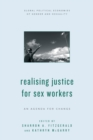 Realising Justice for Sex Workers : An Agenda for Change - Book