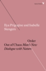 Order Out of Chaos : Man's New Dialogue with Nature - eBook