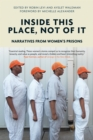Inside This Place, Not of it : Narratives from Women's Prisons - Book