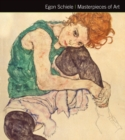 Egon Schiele Masterpieces of Art - Book