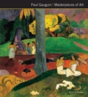 Paul Gauguin Masterpieces of Art - Book