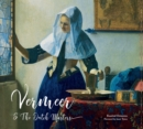 Vermeer and the Dutch Masters - Book