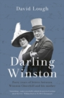 Darling Winston : Forty years of correspondence between Churchill and his mother - Book