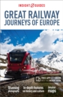 Insight Guides Great Railway Journeys of Europe (Travel Guide with Free eBook) - Book