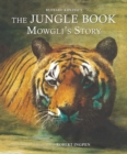 The Jungle Book: Mowgli's Story (Picture Hardback) : Abridged Edition for Younger Readers - Book