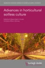 Advances in horticultural soilless culture - eBook