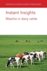 Instant Insights: Mastitis in Dairy Cattle - Book