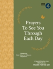 Prayers to See You Though Each Day - Book