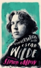 Conversations with Wilde : A Fictional Dialogue Based on Biographical Facts - Book