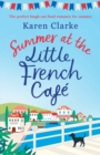 Summer at the Little French Cafe : The perfect laugh out loud romance for summer - Book