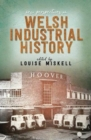New Perspectives on Welsh Industrial History - Book
