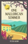 One Mallorcan Summer (previously published as Manana Manana) - Book