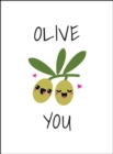Olive You : Punderful Ways to Say 'I Love You' - Book