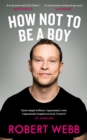 How Not To Be a Boy - Book